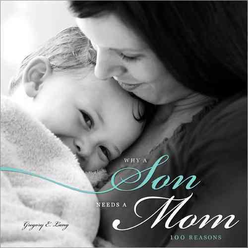 Why a Son Needs a Mom By Lang, Gregory